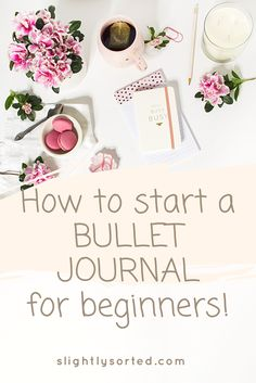 How to make a bullet journal - the basics for beginners!