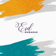 Abstract eid mubarak background with watercolor brush stroke Free Vector Happy Holi, Happy Eid, Eid Mubarak Images, Eid Mubarak Wishes, Vintage Grunge, Festival Holi, Quilt Festival, Eid Card Designs, Eid Mubarak Background