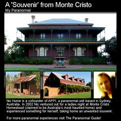 A Souvenir from Monte Cristo. Monte Cristo is considered by many to be Australia's most haunted home. When Nic Hume visited there she left with something unexpected. Head to this link for the full story: http://www.theparanormalguide.com/1/post/2013/02/a-souvenir-from-monte-cristo.html