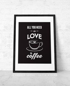 All you need is love and coffee Coffee print Love print Coffee poster Coffee quote Quote poster Kitchen decor kitchen print Coffee wall art Black And White Coffee, Black And White Love, Coffee Wall Art, Kitchen Prints, Kitchen Decor, Coffee Love, Coffee Coffee, Coffee Crafts, Coffee Poster