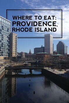 where to eat: providence, rhode island.