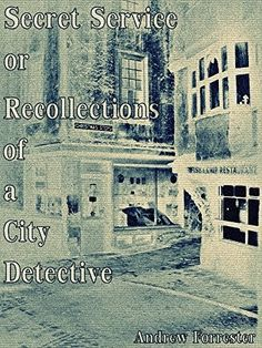 【Télécharger】 Secret Service: Recollections of a City Detective (Interesting Ebooks) (English Edition) Gratuit Forrester-】 Got Books, Books To Read, James Holland, France 1, Secret Service, What To Read, Book Photography, Free Reading, Love Book