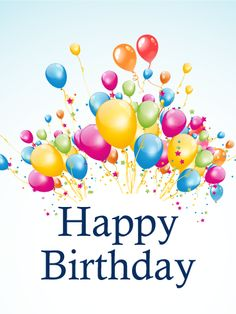 Happy Birthday Wishes Greetings For Friends And Colleges Free Happy Birthday Cards, Happy Birthday Pictures, Happy Birthday Balloons, Happy Birthday Messages, Blessed Birthday Quotes, Birthday Posts, Birthday Love, 50th Birthday, Happy Birthday Baby