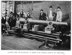 Creusot Long Tom undergoing repairs in Boer workshop at Pretoria after British sabotage. Baden Powell, The Siege, The Settlers, Pretoria, My Land, Short Stories, South Africa, Two By Two, Empire