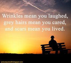 Picture Quotes: Wrinkles mean you laughed...