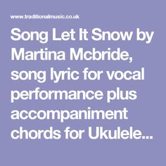 Song let it snow by martina mcbride song lyric for vocal performance