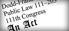 Dodd-Frank and Structured Settlements - http://www.adrtoolbox.com/2014/04/dodd-frank-and-structured-settlements/