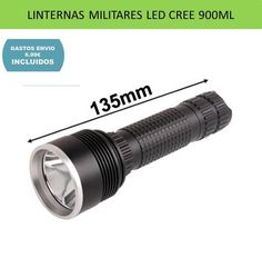 Linternas LED militares, tacticas y policiales, para deportes de caza, montaña, supervivencia y aventura.