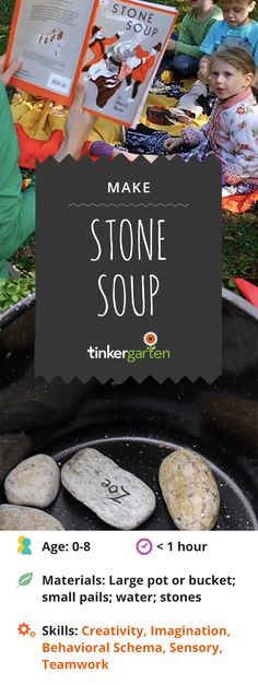 "Using a timeless tale to engage kids in turning stones, water and nature ""ingredients"" into stone soup. Promote the development of sensory skills, imagination and even teamwork. Give them a way to spark play anytime! Outdoor Summer Activities, Nature Activities, Outdoor Learning, Spring Activities, Kindergarten Activities, Learning Activities, Preschool Activities, Kids Learning, Thanksgiving Activities"