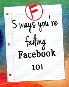 Five things you are doing wrong on facebook, and how to fix them. Social media tips.