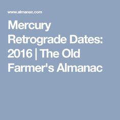 mercury retrograde 2016 farmers almanac