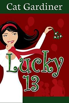 Lucky 13: Matchmaking and Misunderstandings by Cat Gardiner http://www.amazon.com/dp/B00P1OO5ME/ref=cm_sw_r_pi_dp_o-IVvb1BSRHKJ