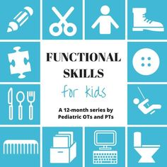 Functional Skills for Kids series by Occupational and Physical Therapists