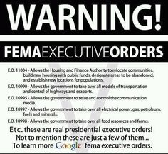 ❥ FEMA Executive Orders~ be aware