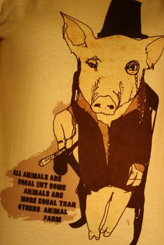 """all animals are equal but some animals are more equal than others"" tattoo - animal farm quote"