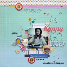 Happy Go Lucky layout by ashleyhorton010675 - Two Peas in a Bucket