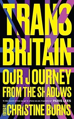 Read eBook Trans Britain: Our Journey from the Shadows, Auteur : Christine Burns Reading Post, Free Reading, Got Books, Books To Read, Francis Hallé, What To Read, Book Photography, Nonfiction Books, Love Book