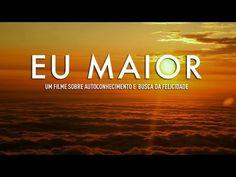 EU MAIOR (Higher Self) = Um filme sobre autoconhecimento e busca da felicidade.