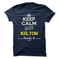 [New last name t shirt] KELTON -Keep calm  Shirts of month  KELTON  Tshirt Guys Lady Hodie  SHARE and Get Discount Today Order now before we SELL OUT  Camping kelton