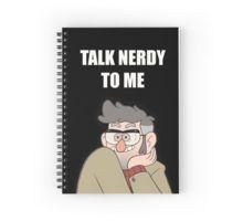 Talk nerdy to me - Gravity Falls Spiral Notebook