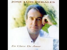 Jose Luis Perales Mix Románticas♥♥ love song of a poet ♥♥