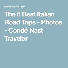 The 6 Best Italian Road Trips - Photos - Condé Nast Traveler