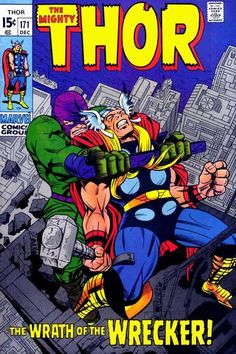 The Mighty Thor #171. The Wrath of The Wrecker and one of my favorite books and story lines thus far!