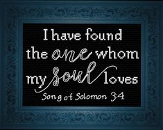 Cross Stitch Design My Soul Loves - Song of Solomon - Cross Stitch - My Soul Loves - Song of Solomon - Cross Stitch Cross Stitch Heart, Cross Stitch Kits, Cross Stitch Designs, Cross Stitching, Cross Stitch Embroidery, Embroidery Patterns, Wedding Cross Stitch Patterns, Embroidery Techniques, Love Songs