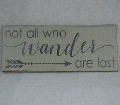 Rustic Not All Who Wander Are Lost Arrow Home Decor Wood Sign, Country Grey & Black