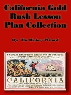 This great lesson plan collection includes six lesson plans covering the California Gold Rush. Two webquests, two primary source worksheets, a journal activity, and a miner role-playing game are included in this collection. My students really enjoy these lesson plans!