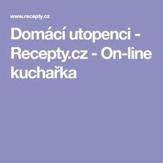 Domácí utopenci - Recepty.cz - On-line kuchařka