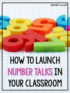 Get information and tips for launching Number Talks in your classroom. Number Talks is a quick discussion designed to build number sense and mental math. Your students will learn how to mentally manipulative numbers with Number Talks. Perfect for kindergarten math, 1st grade math, 2nd grade math, 3rd grade math, 4th grade math, 5th grade math, and 6th grade math.