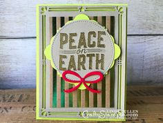 Coffee & Crafts Class: Lemon Lime Peace on Earth | Stampin Up Demonstrator Linda Cullen | Crafty Stampin' | Purchase your Stampin' Up Supplies | Carols of Christmas Stamp Set | Foil Frenzy Specialty Designer Series Paper |  Lots of Labels Framelits | Pretty Pines Thinlits | Card Front Builder Thinlits
