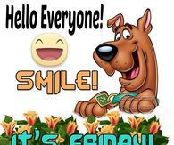 Hello Everyone Smile It's Friday