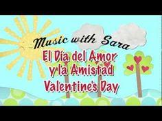 Día del Amor y la Amistad Valentines Day (bilingual valentines day song) - Music With Sara - YouTube