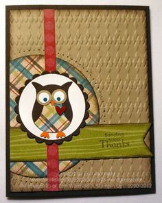 Embossed Background - card with owl from Stampin' Up! owl punch dressed in plaid . Owl Punch Cards, Owl Card, Stampinup, Bird Cards, Fall Cards, Scrapbook Cards, Scrapbook Albums, Paper Cards, Cute Cards