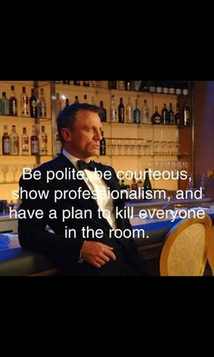 Bond Quotes Amusing This Quote From James Bond In Skyfall Perfectly Sums Up The Tone Of