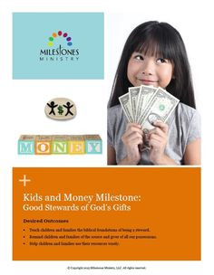 Kids and Money MILESTONE Module - Download Children And Family, Caregiver, Money Management, Teaching Kids, Encouragement, Faith, In This Moment, Learning, Life