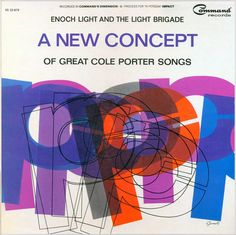 Command Records RS 33-879, Enoch Light and the Light Brigade: A New Concept of Great Cole Porter Songs, 1962, Cover Art by George Giusti::