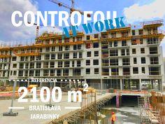 CONTROFOIL AT WORK Flat Roof, Bratislava, Multi Story Building