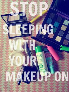 Do you tend to sleep with your makeup on? Yes we've all been guilty once, but find out why repeating can harm you.