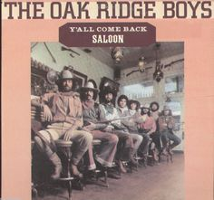 The Oak Ridge Boys Y'All Come Back Saloon Vinyl LP Record Album