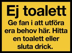 Varningsskyltar - Roliga och användbara - varningsskylten.se - Information:För dig som har problem med att människor anv