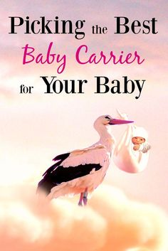 Picking the Best Baby Carrier for Your Baby - I carried my baby everywhere for the first year of his life and it was no easy task!  I had a whole army of baby carriers and each of them had their own benefits and drawbacks.