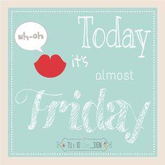 Yuppi-do  Oggi é QUASI venerdì!! #weekend #tueiodesign #friday