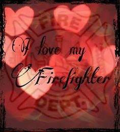 He loves his firefighter and I love my officer!