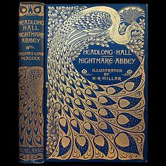 1896-ART-NOUVEAU-PEACOCK-FINE-BINDING-RARE-GOTHIC-NIGHTMARE-ABBEY-HEADLONG-HALL