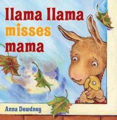 Tuesday, October 20, 2015. Llama Llama experiences separation anxiety on his first day of nursery school.