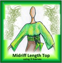 Midriff Length Top with 3 Scarves - Fiona MacKay Young Short Scarves, Long Scarf, Aurora Sleeping Beauty, Sewing, Elegant, Videos, Sleeves, Fabric, Color