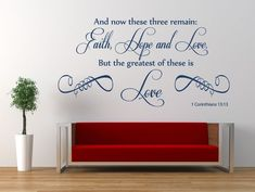 1 Corinthians 13 v 13 Bible Verse Quote Vinyl wall art sticker Decal Mural. Love